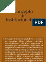1 Concepto de Institucionalidad