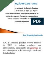 RESUMO RESOLUÇÃO 2245-12 FINANÇAS