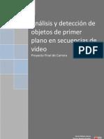 Análisis y detección de objetos de primer plano en secuencias de video