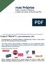 Marcas Próprias - Marca Própria por Marcelo Aranha