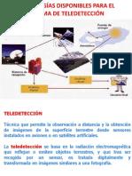 TECNOLOGÍAS DISPONIBLES PARA EL SISTEMA DE TELEDETECCIÓN