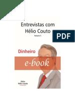 SÉRIE DE ENTREVISTAS COM HÉLIO COUTO - DINHEIRO