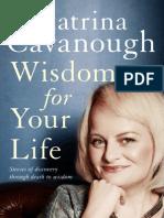 Katrina Cavanough - Wisdom for Your Life (Extract)