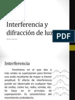 Interferencia y difracción de luz