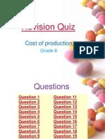 Revision Quiz- Costs
