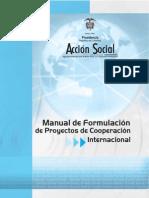 Manual de Formulación de Proyectos de Cooperación Internacional. Acción Social.