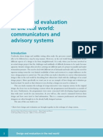 TRIS Design and Evaluation in the Real World Communicators and Advisory Systems
