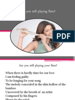 Are You Still Playing Flute