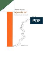 Clément Rosset - Lejos de mí