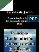 La Vida de Jacob Aprendiendo a Hacer Las Cosas a La Manera de Dios # 7