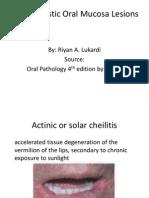 Preneoplastic Oral Mucosa Lesions