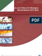 Biosimilars and Follow-On Biologics World Market 2013-2023