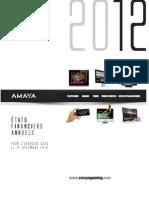 2013-05-15 Ètats Financiers Annuels - Pour L'exercice Clos Le 31 Dècembre 2012