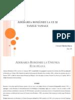 Aderarea româniei la ue şi taxele vamale