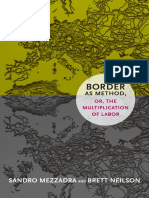 Border as Method, or, the Multiplication of Labor by Sandro Mezzadra
