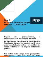 Aula 5 - Condicionantes Da Politica Externa - Caio Prado e Jhr