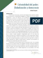 ANIBAL QUIJANO Colonialidad del poder,globalización y democracia