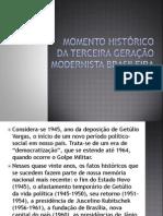 Momento histórico da terceira geração modernista brasileira