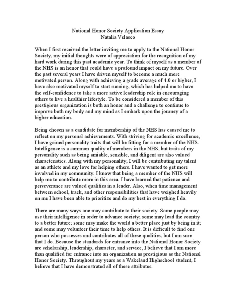 national honor society essay high school National honor society essaysi am deeply honored to be among the exemplary students who are being considered for the national honor society i must admit that this is something that i have been looking forward to since the beginning of my high school career.
