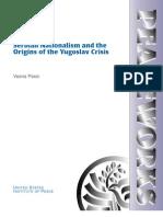 Serbian Nationalism and the Origins of the Yugoslav Crisis