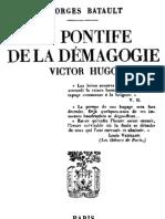 BATAULT Georges - Le pontife de la démagogie Victor Hugo