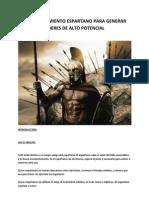 El Entrenamiento Espartano Para Desarrollar Lideres de Alto Potencial
