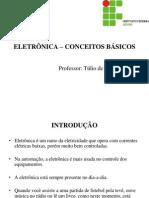AULA08 - ELETRÔNICA E CONCEITOS BÁSICOS
