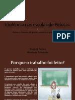 Violência nas escolas de Pelotas