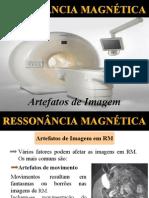 6-Artefatos de Imagem Em Rm