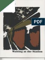 Waiting at the Station (2002-2003)