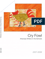 Cry Fowl (2007-2008)