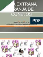 P26. UNA EXTRAÑA GRANJA DE CONEJOS
