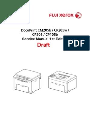 DocuPrint CM205b_CP205w_CP205_CP105b Service Manual Draft | File