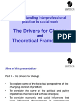 Understanding Interprofessional Practice; Drivers and Theory