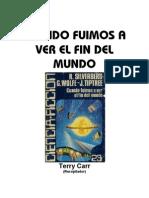Carr, Terry - Cuando Fuimos a Ver El Fin Del Mundo