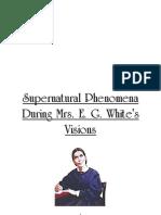 Supernatural Phenomena During EGW Visions