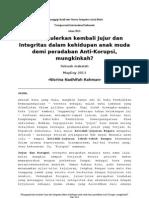 Mempopulerkan Jujur dan Integritas dalam Kehidupan Anak Muda - Makalah Nisrina Nadhifah untuk menanggapi hasil Survey Intergitas Anak Muda 2012 oleh Transparansi Internasional Indonesia