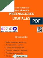 Recomendaciones básicas para elaborar presentaciones digitales.