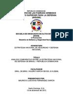 ANÁLISIS COMPARATIVO ENTRE LA ESTRATEGIA DE DEFENSA DE BRASIL Y LA ESTRATEGIA MILITAR NACIONAL DE LA REPÚBLICA DOMINICANA