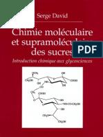 Chimie Moleculaire Et Supramoleculaire Des Sucres