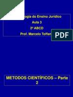 Acad 1 Metodologia Aula 3 2013