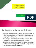 La Logoterapia de Víktor Frankl. Ps. Jaime Botello Valle