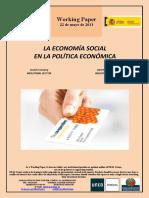 LA ECONOMÍA SOCIAL EN LA POLÍTICA ECONÓMICA (Es) SOCIAL ECONOMY IN ECONOMIC POLICY (Es) GIZARTE EKONOMIA POLITIKA EKONOMIKOAN (Es)