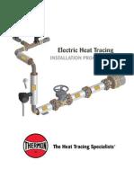 - Heat Tracing