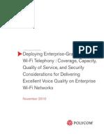 Deploying Enterprise Grade Wifi Telephony
