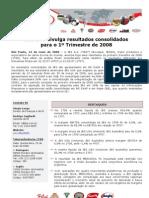 Press-release referente ao 1T08