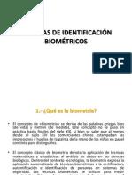 SISTEMAS DE IDENTIFICACIÓN BIOMÉTRICOS