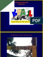 Placas 2013 Parte III