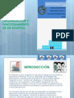 Organización y Funcionamiento De Un Hospital