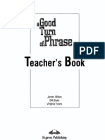 124494239 a Good Turn of Phrase Advanced Practice in Phrasal Verbs and Prepositional Phrases Teacher s Book 1999